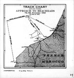 Track of Beach Approaches for the Western Task Force during Operation Torch, 8 Nov 1942, prepared for the United States Navy Office of Naval Intelligence Combat Narrative report.