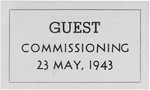 Guest ticket to the commissioning ceremony of USS New Jersey, which took place on 23 May 1943