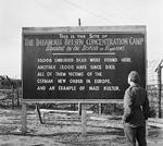 A sign erected by the British at the site of the former Bergen-Belsen Concentration Camp (the camp had been burned to the ground to control the spread of typhus), 29 May 1945.